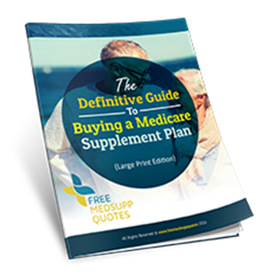 The Definitive Guide to Buying a Medicare Supplement Plan